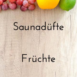 Saunadüfte – Früchte