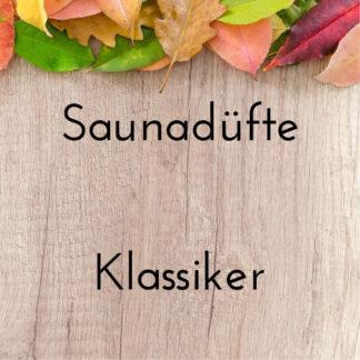 Saunadüfte - Klassiker