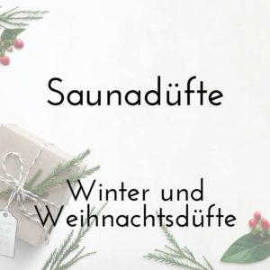 Saunadüfte - Winter- und Weihnachtsdüfte